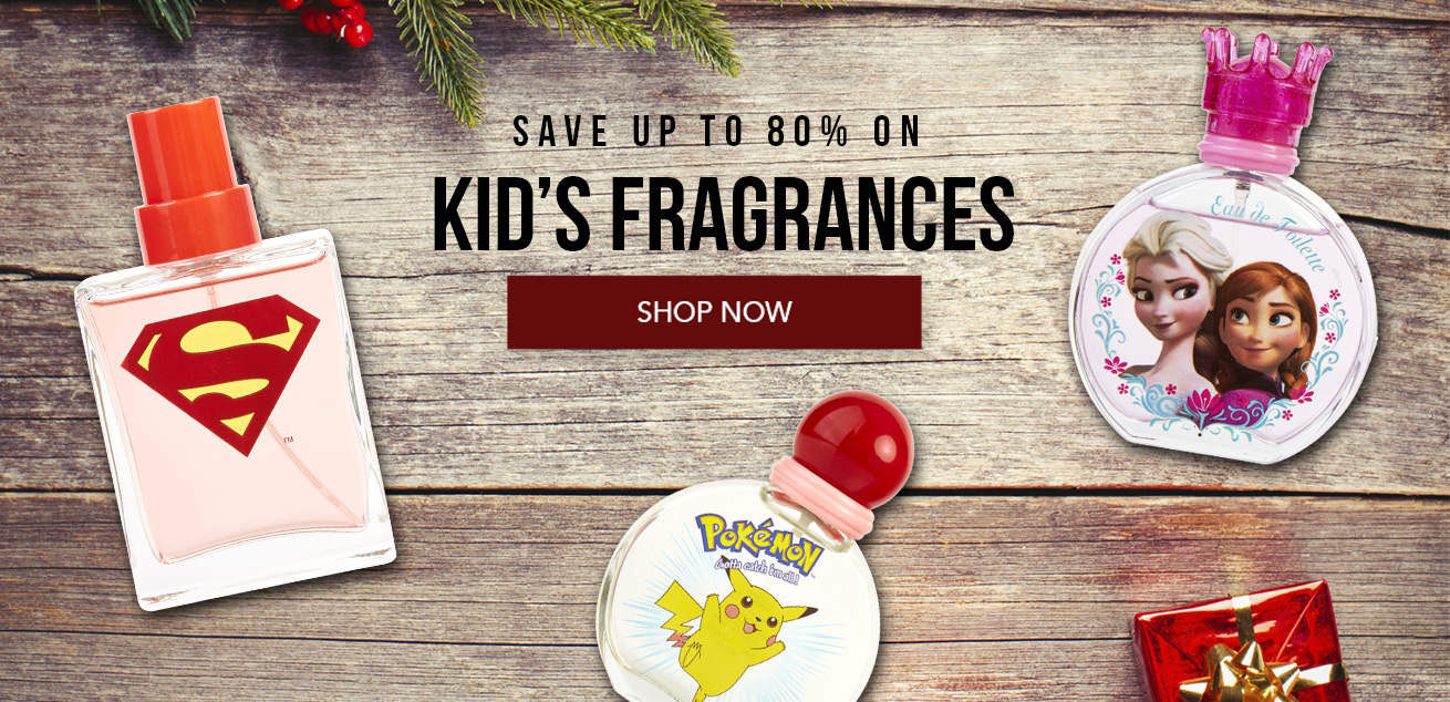 Save up to 80% on kid's fragrances, shop now