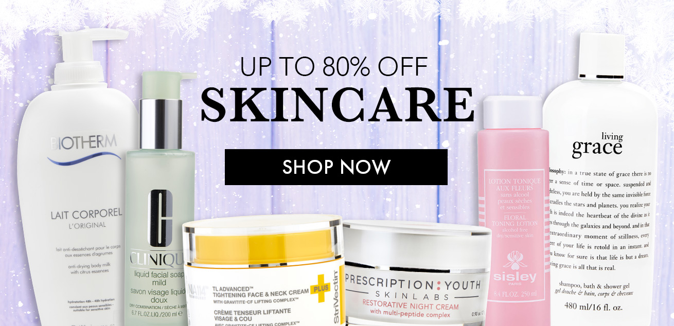 up to 80% off skincare, shop now