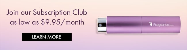 Join our Subscription Club as low as $9.95 a Month. Learn More